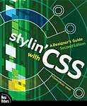 Book Cover: Stylin' with CSS : A Designer's Guide